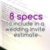 8 specs to include in a wedding invite estimate